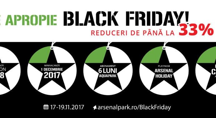 Inițiativă inedită în industria turismului românesc: Black Friday și Black Weekend la Arsenal Park