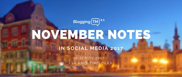 Conferința lunii: November Notes in Social Media. De ce să participi