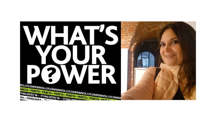 Care e puterea ta? O provocare și o conferință PRbeta, dar și câteva gânduri de mamă și de profesionist în comunicare